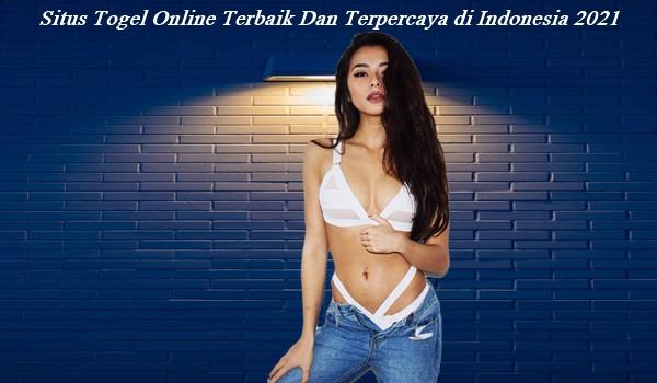 Situs Togel Online Terbaik Dan Terpercaya di Indonesia 2021